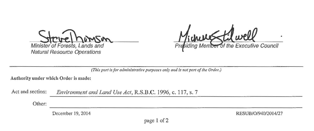 The order in Council, signed by two cabinet Ministers, Steve Thomson, and Michelle Stilwell, that removed close to 40,000 Hectares from the ALR.