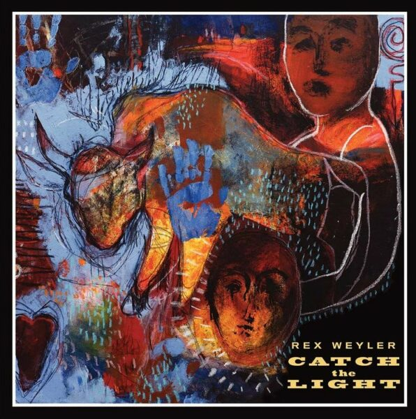 Music in Rex Weyler's Life: Catch The Light